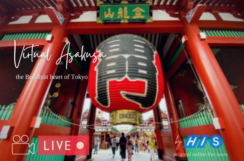 #Virtual Experience – Walking through Asakusa, the Heart of Tokyo
