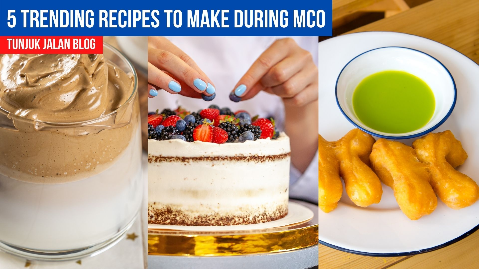 5 Trending Recipes To Make During MCO