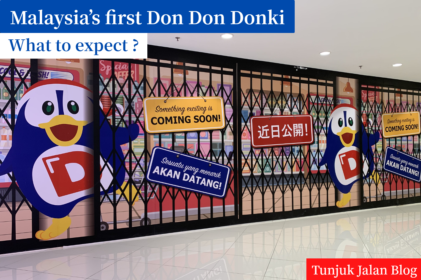Malaysia's first Don Don Donki at Lot 10 Kuala Lumpur – What to expect?