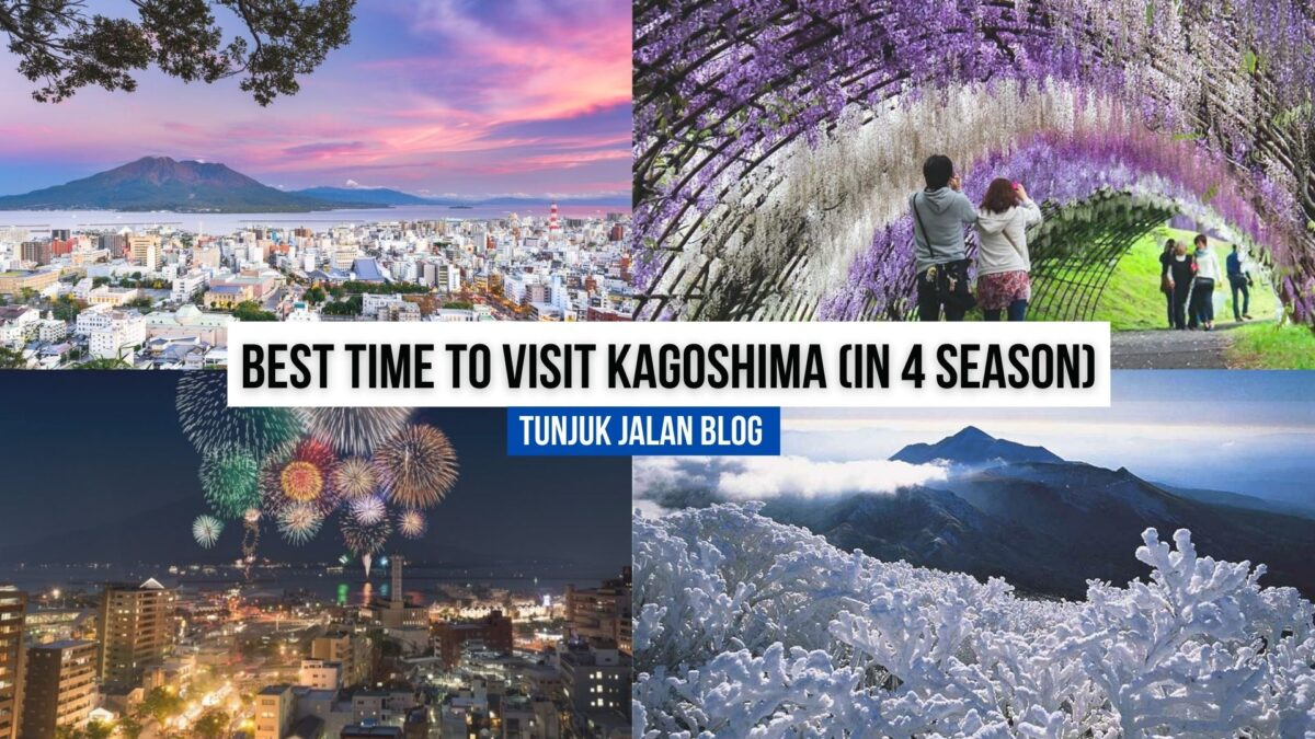 BEST TIME TO VISIT KAGOSHIMA (IN 4 SEASON)