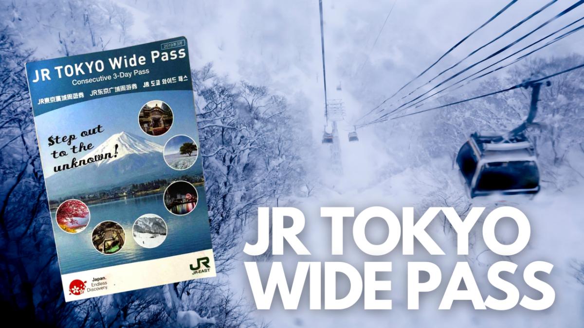 Tips Paling Jimat Jepun 3 – JR Tokyo Wide Pass